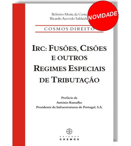 IRC: fusões, cisões e Outros Regimes Especiais de Tributação