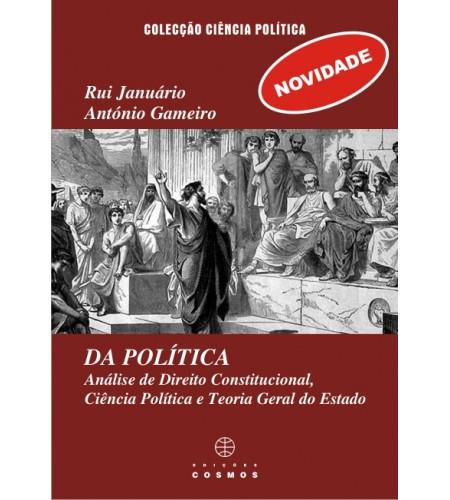 DA POLÍTICA - Análise de Direito Constitucional, Ciência Política e Teoria Geral do Estado