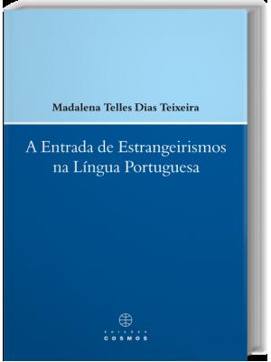 A Entrada de Estrangeirismos na Língua Portuguesa