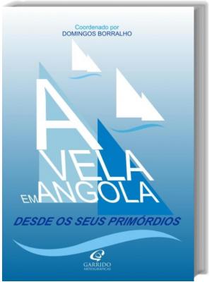 A Vela em Angola Desde os seus primórdios