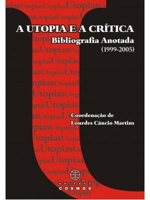 A Utopia Crítica - Bibliografia Anotada