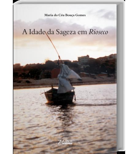A Idade da Sageza em Rioseco