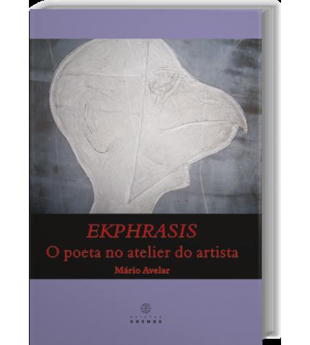 EKPHRASIS – O Poeta no Atelier do Artista