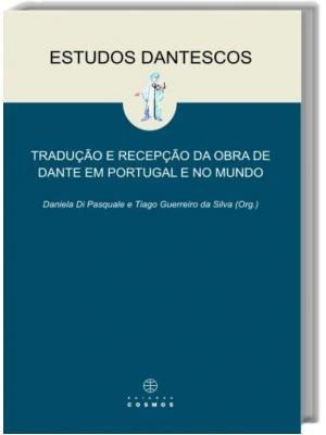 Estudos Dantescos - Tradução e recepção da obra de Dante em Portugal e no Mundo
